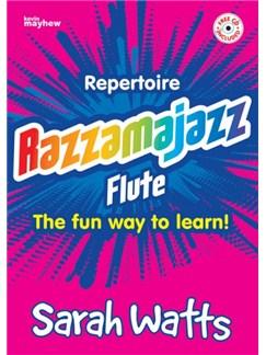 Sarah Watts: Razzamajazz Repertoire Flute Books and CDs | Flute