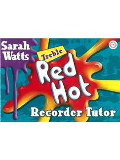 Sarah Watts: Red Hot Recorder Tutor (Treble) - Student's Book Books and CDs | Alto (Treble) Recorder