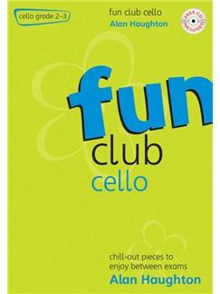 Alan Haughton: Fun Club Cello - Grade 2 - 3 Books and CDs | Cello