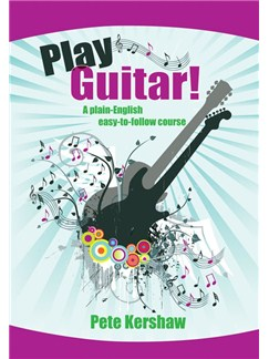 Pete Kershaw: Play Guitar! Books and CDs | Guitar