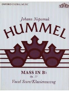 Johann Nepomuk Hummel: Mass In B flat Books   Orchestra, SATB