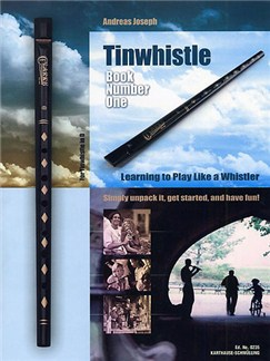 Tinwhistle - Book Number One: Learning To Play Like A Whistler Books |