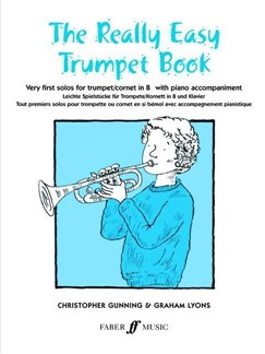 The Really Easy Trumpet Book Books | Trumpet, Piano Accompaniment