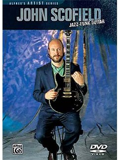 John Scofield: Jazz Funk Guitar (DVD) DVDs / Videos | Guitar