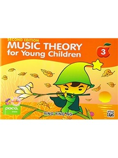 Ying Ying Ng: Music Theory For Young Children - Book 3 (Revised Edition) Books |