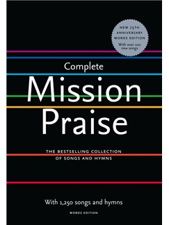 Complete Mission Praise (25th Anniversary Words Edition) Books | Lyrics Only