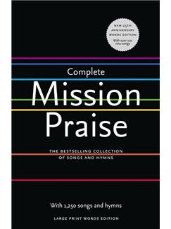 Complete Mission Praise (25th Anniversary Large Print Words Edition) Books | Lyrics Only