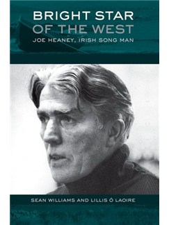 Sean Williams/Lillis S. Laoire: Joe Heaney, Irish Song Man Books |