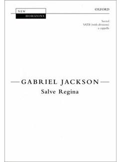 Gabriel Jackson: Salve Regina Books | SATB