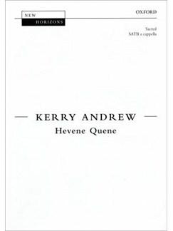 Kerry Andrew: Hevene Quene Books | SATB