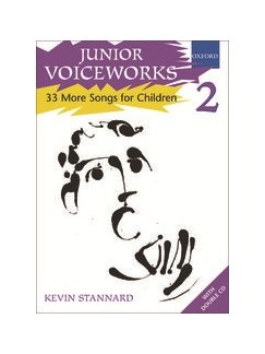 Junior Voiceworks 2: 33 More Songs For Children Books and CDs | Voice, Piano Accompaniment