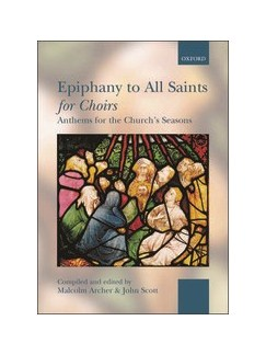 Epiphany To All Saints For Choirs (Spiral Bound Edition) Books | SATB, Piano Accompaniment
