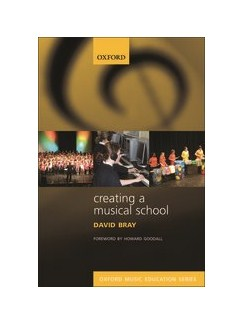 David Bray: Creating A Musical School Books |