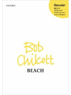 Bob Chilcott: Beach (SATB And Viola) Books | SATB, Viola
