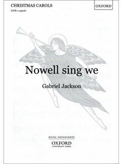 Gabriel Jackson: Nowell Sing We Books | SATB