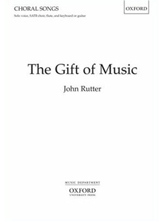 John Rutter: The Gift Of Music Books | SATB, Piano Accompaniment, Flute