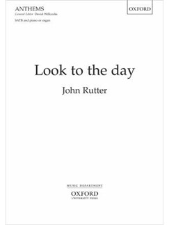 John Rutter: Look To The Day Books | SATB, Piano Accompaniment
