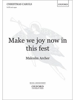 Malcolm Archer: Make We Joy Now In This Fest Books | SATB, Organ Accompaniment