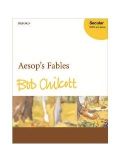 Bob Chilcott: Aesop's Fables (SATB And Piano) Books | SATB, Piano Accompaniment
