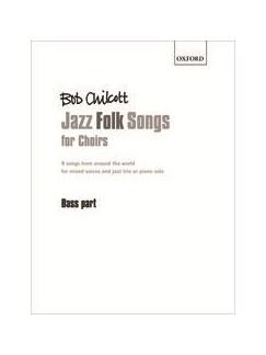 Bob Chilcott: Jazz Folk Songs For Choirs (Bass Part) Books | Double Bass