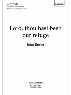 John Rutter: Lord, Thou Hast Been Our Refuge Books | SATB, Trumpet, Organ Accompaniment