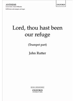 John Rutter: Lord, Thou Hast Been Our Refuge (Trumpet Part) Books | Trumpet
