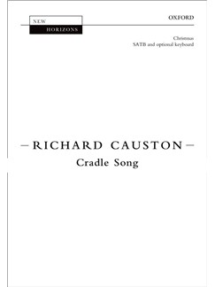 Richard Causton: Cradle Song Books | SATB, Piano Accompaniment