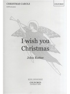 John Rutter: I Wish You Christmas Bog | SATB, Klaverakkompagnement