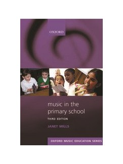 Janet Mills: Music In The Primary School - Third Edition Books |