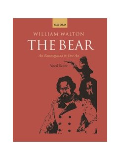 William Walton: The Bear - Vocal Score Books | Mezzo-Soprano, Baritone, Bass Voice, Piano Accompaniment