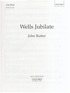 John Rutter: Wells Jubilate Books | SATB, Organ Accompaniment