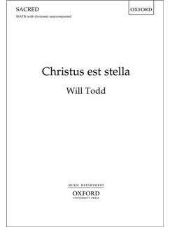 Will Todd: Christus Est Stella Books | Choral, SATB