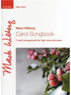 Mack Wilberg: Carol Songbook - High Voice Books | High Voice, Piano Accompaniment