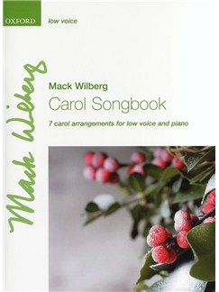 Mack Wilberg: Carol Songbook - Low Voice Books | Low Voice, Piano Accompaniment