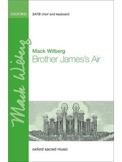Mack Wilberg: Brother James's Air Books | SATB, Piano Accompaniment