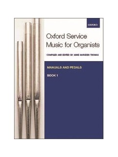 Oxford Service Music For Organ: Manuals And Pedals - Book 1 Books | Organ