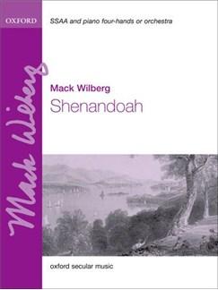 Mack Wilberg: Shenandoah (SA) Books | SSA