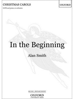 Alan Smith: In the Beginning Books | SATB, Piano Accompaniment, Organ Accompaniment