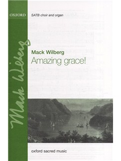 Mack Wilberg: Amazing Grace! Books | SATB, Organ Accompaniment