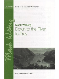 Mack Wilberg: Down To The River To Pray Books | Piano Duet, SATB
