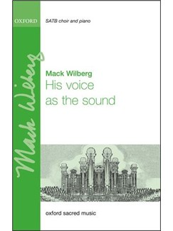 Mack Wilberg: His Voice As The Sound Books | Choral, SATB