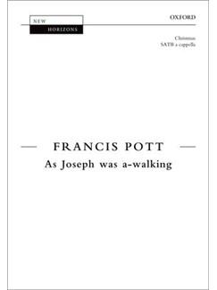Francis Pott: As Joseph Was A-Walking Books | SATB