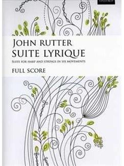 John Rutter: Suite Lyrique (Study Score) Books | String Orchestra, Harp