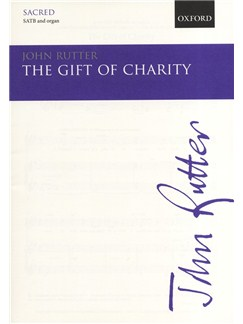 John Rutter: The Gift Of Charity Books | SATB, Organ Accompaniment