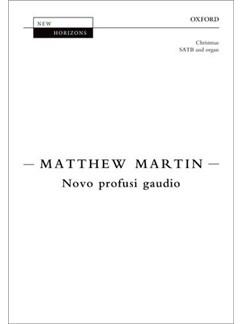 Matthew Martin: Nobo Profusi Gaudio Books   SATB