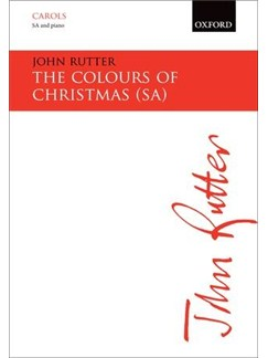 John Rutter: The Colours of Christmas (SA) Books | SSA, Piano Accompaniment