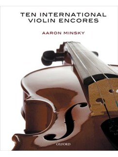 Aaron Minsky: Ten International Violin Encores Books | Violin