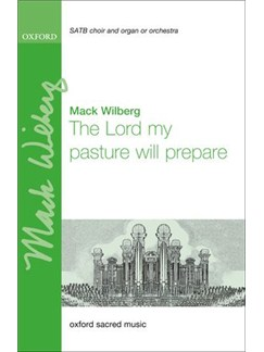 Mack Wilberg: The Lord My Pasture Will Prepare Books   SATB, Organ Accompaniment