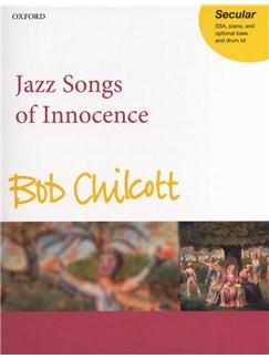 Bob Chilcott: Jazz Songs Of Innocence Books | SSA, Piano Accompaniment