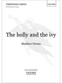 Matthew Owens: The Holly And The Ivy Books | SATB, Organ Accompaniment